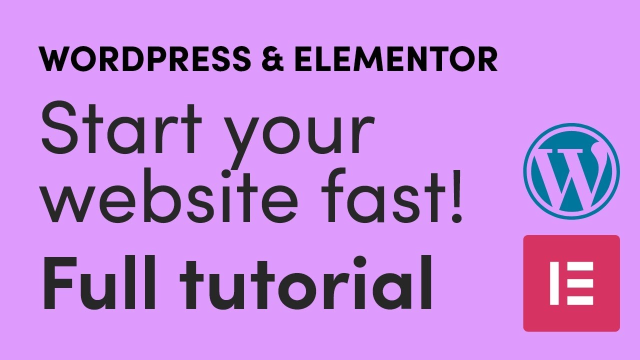 How to start a website fast with Wordpress and Elementor