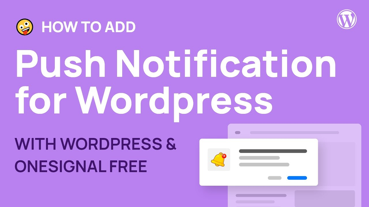 How to add Push Notification to WordPress for free