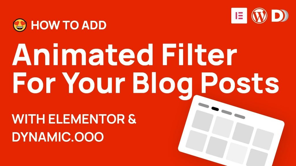 How to add animated post filtering and customize your posts in Elementor